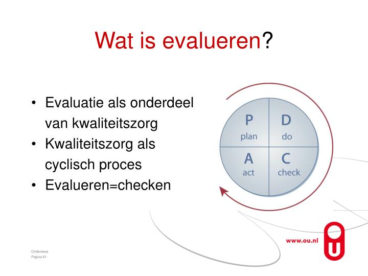 Wat is evalueren