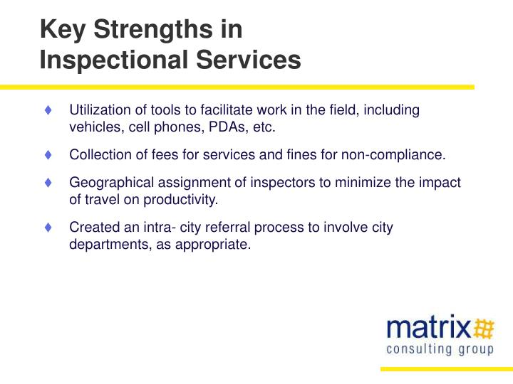 Key strengths in inspectional services