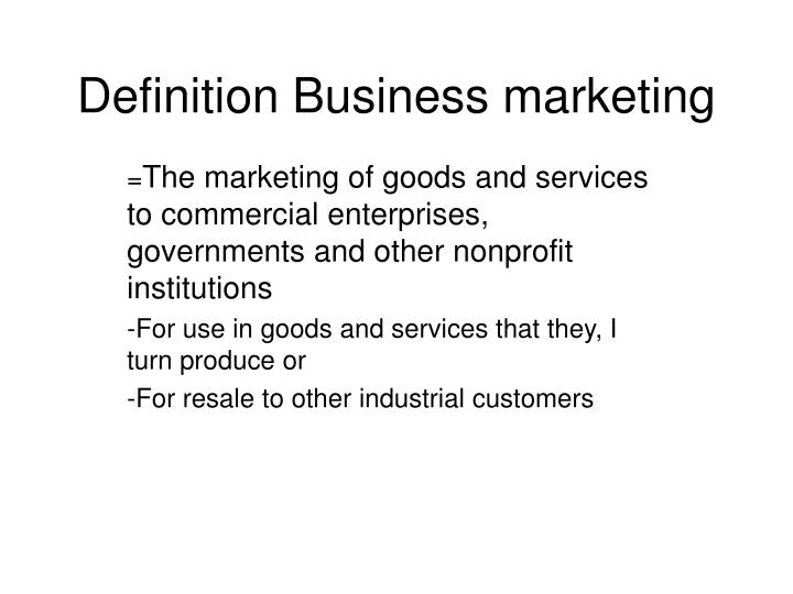 Definition business marketing