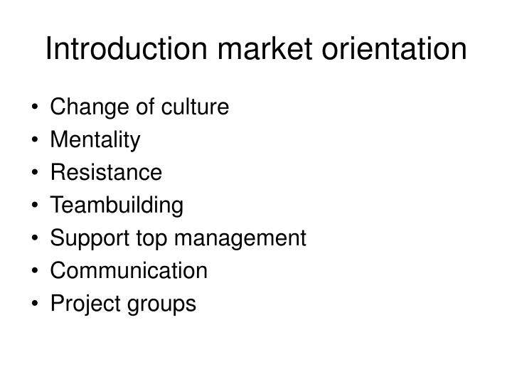 Introduction market orientation
