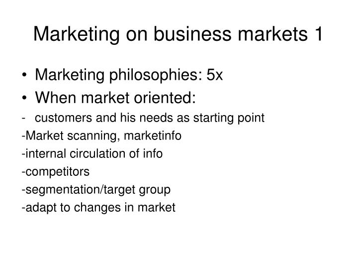 Marketing on business markets 1