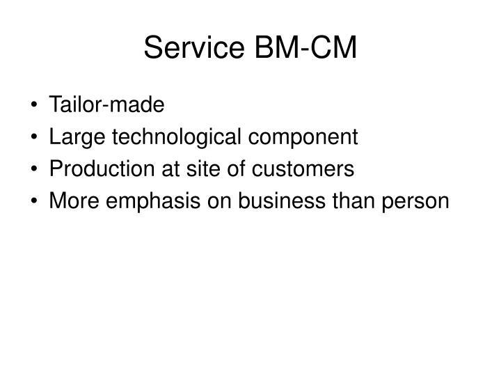 Service BM-CM