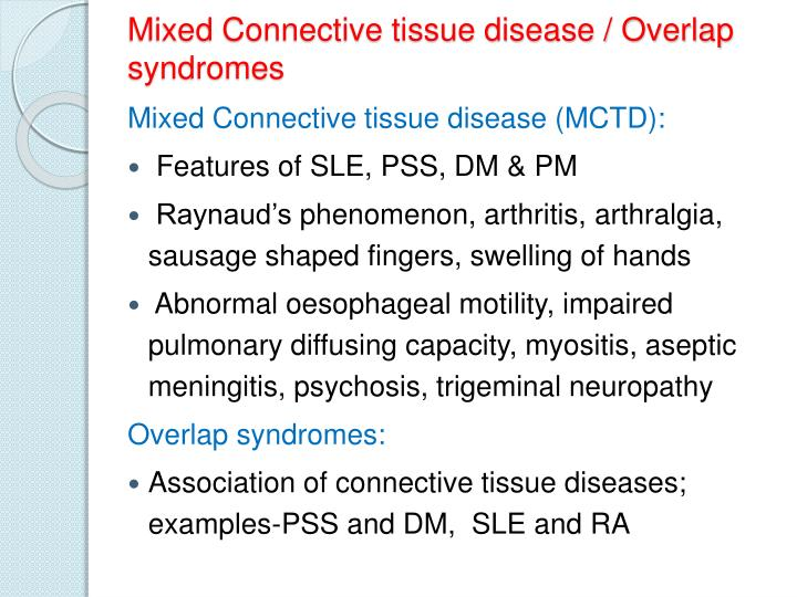 Mixed Connective tissue disease / Overlap syndromes