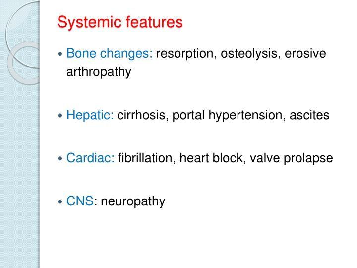 Systemic features