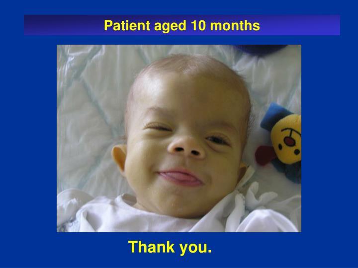 Patient aged 10 months