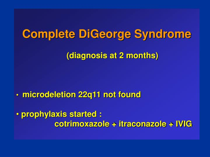 Complete DiGeorge Syndrome