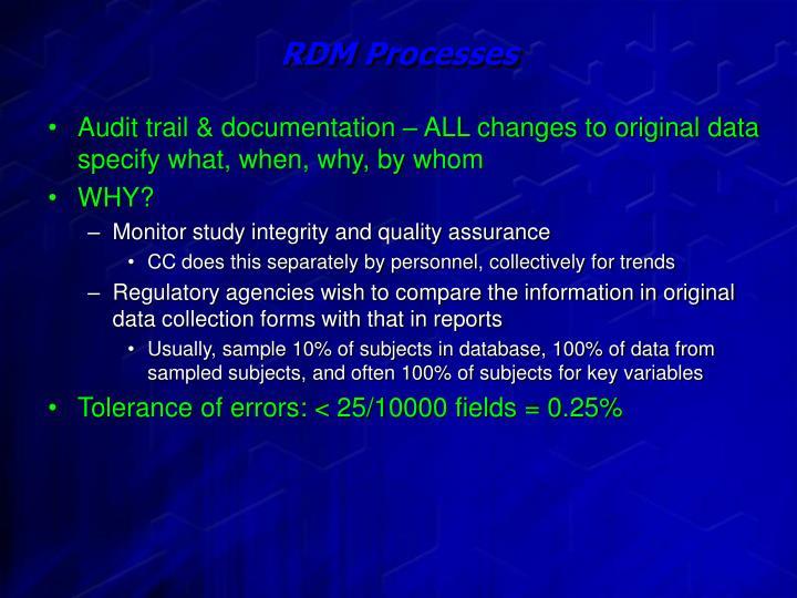 RDM Processes