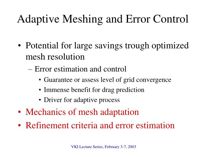 Adaptive Meshing and Error Control