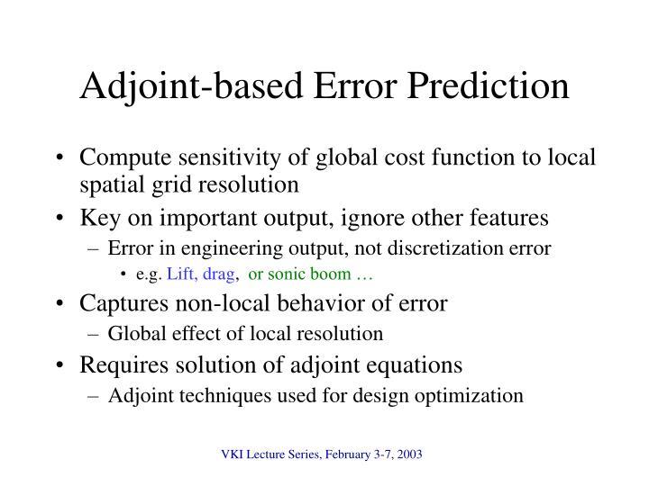 Adjoint-based Error Prediction