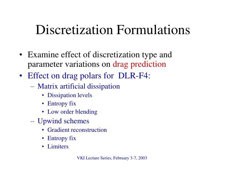 Discretization Formulations