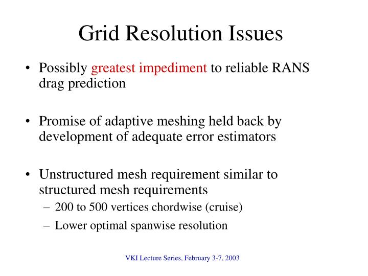 Grid Resolution Issues
