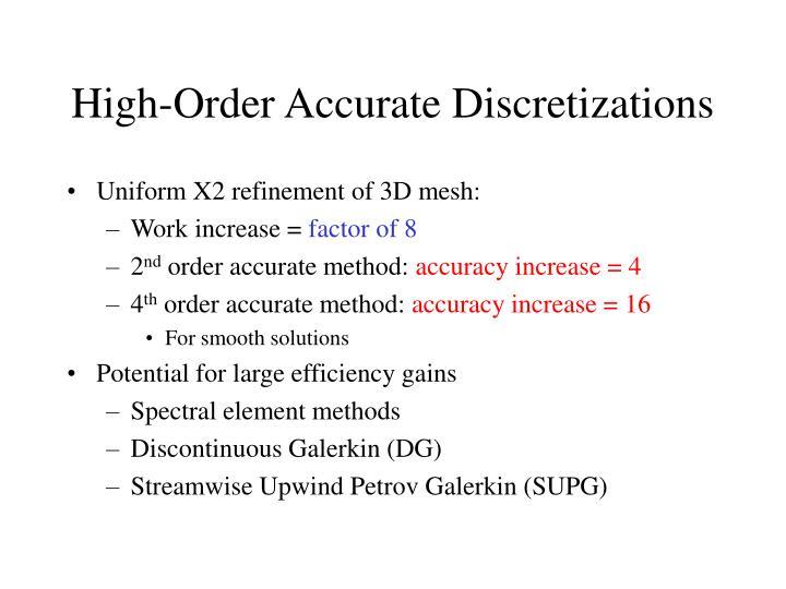 High-Order Accurate Discretizations
