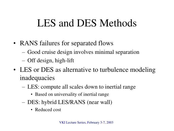 LES and DES Methods