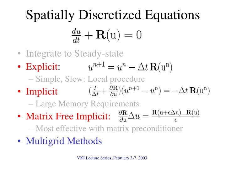 Spatially Discretized Equations