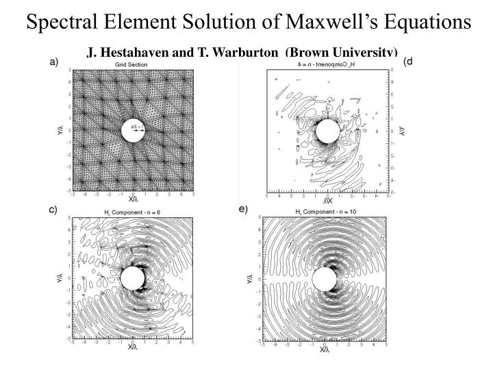 Spectral Element Solution of Maxwell's Equations