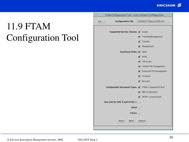 11.9 FTAM Configuration Tool