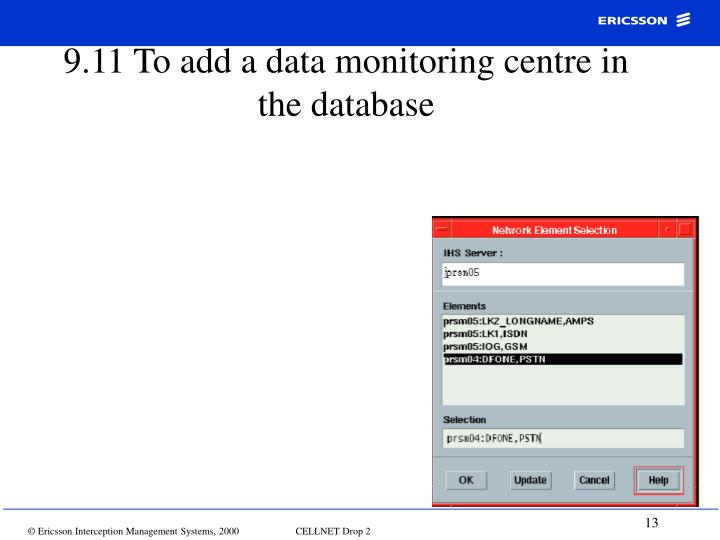9.11 To add a data monitoring centre in the database