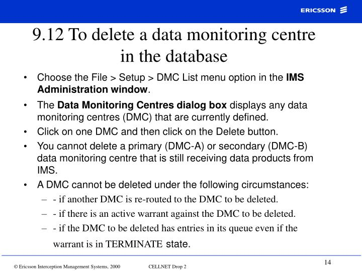9.12 To delete a data monitoring centre in the database