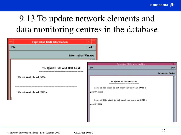 9.13 To update network elements and  data monitoring centres in the database