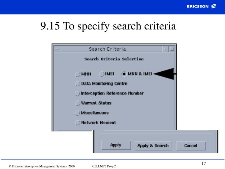 9.15 To specify search criteria