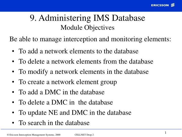 9. Administering IMS Database
