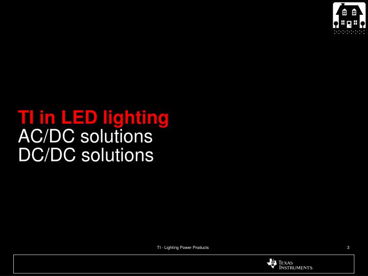 Ti in led lighting ac dc solutions dc dc solutions