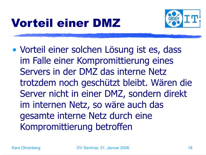 Vorteil einer DMZ