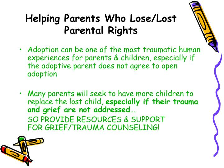 Helping Parents Who Lose/Lost Parental Rights