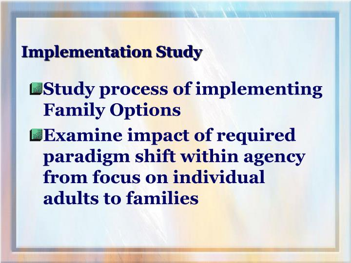 Implementation Study
