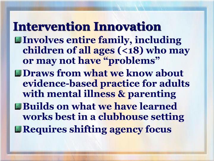 Intervention Innovation