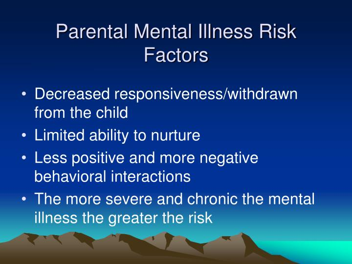 Parental Mental Illness Risk Factors