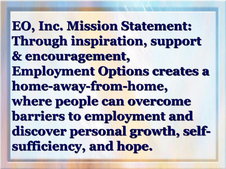EO, Inc. Mission Statement: