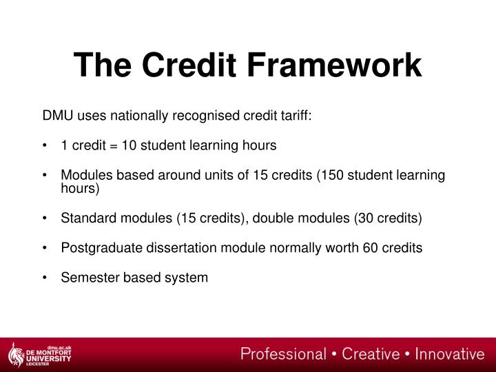The Credit Framework