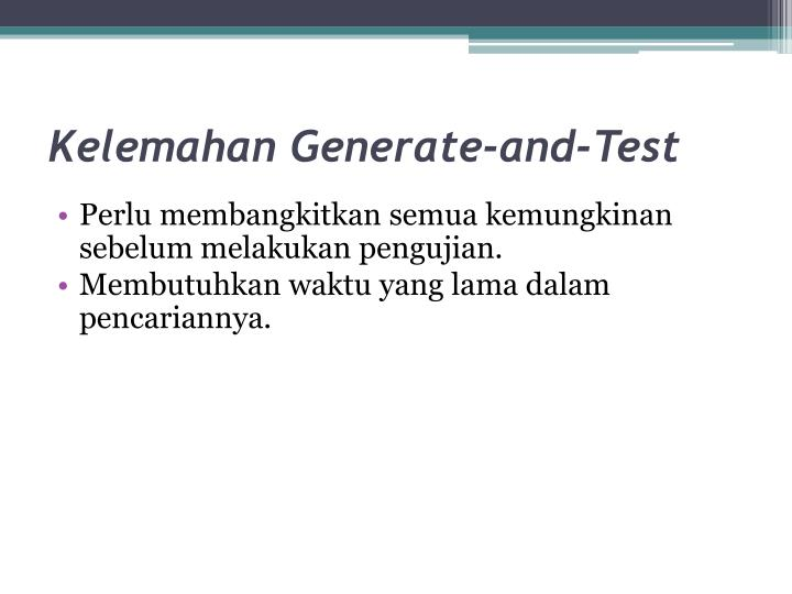 Kelemahan Generate-and-Test