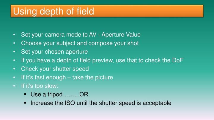 Using depth of field