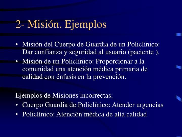 2- Misión. Ejemplos