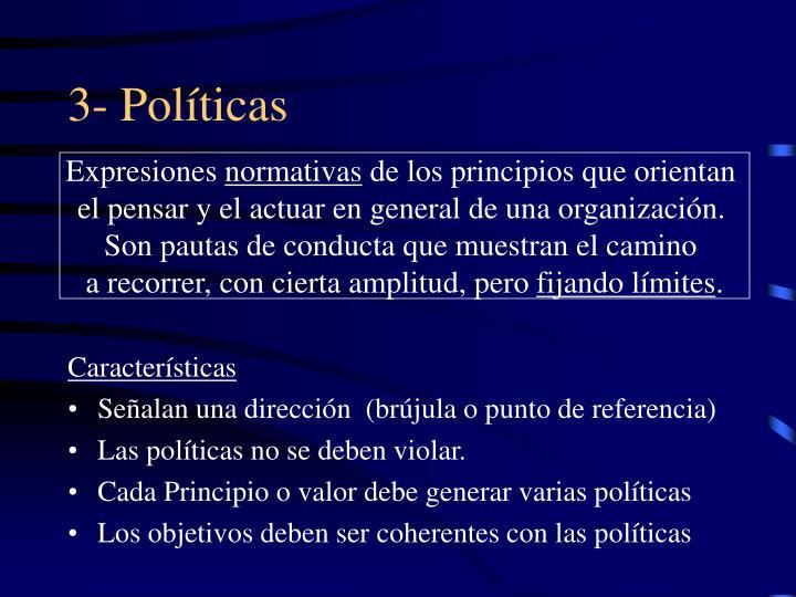 3- Políticas