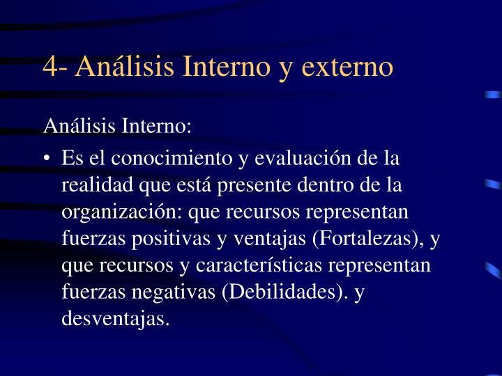 4- Análisis Interno y externo