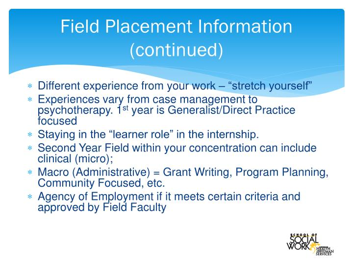 Field Placement Information (continued)
