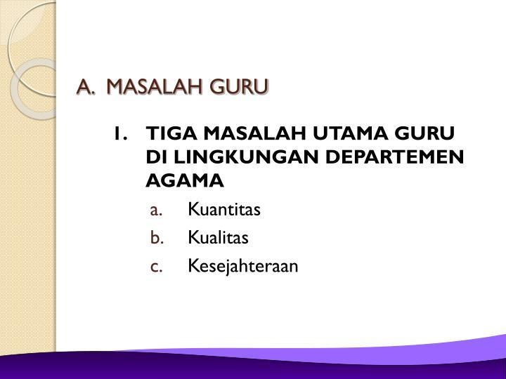 MASALAH GURU