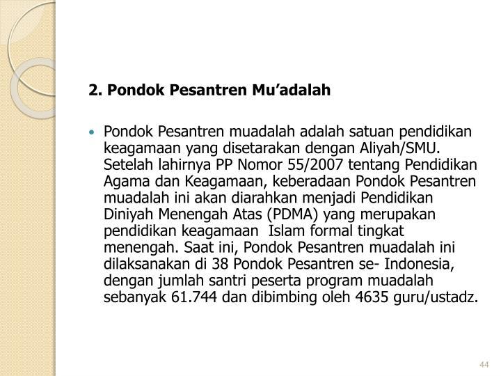 2. Pondok Pesantren Mu'adalah