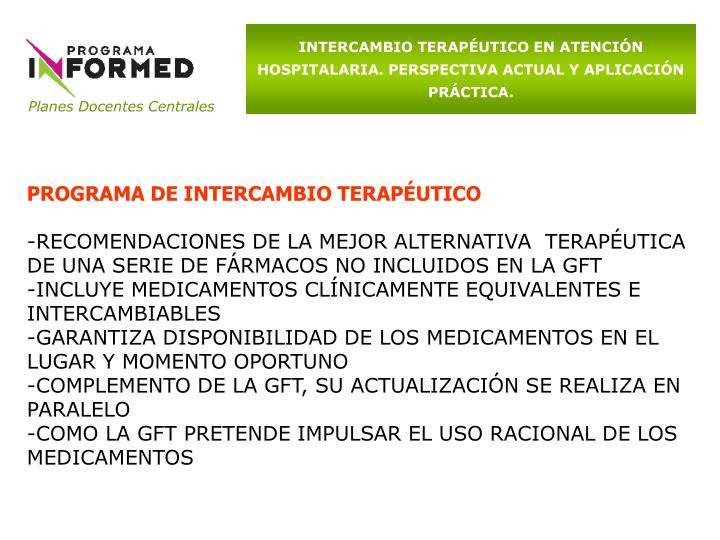 INTERCAMBIO TERAPÉUTICO EN ATENCIÓN HOSPITALARIA. PERSPECTIVA ACTUAL Y APLICACIÓN PRÁCTICA.
