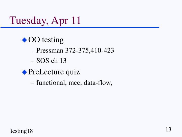 Tuesday, Apr 11