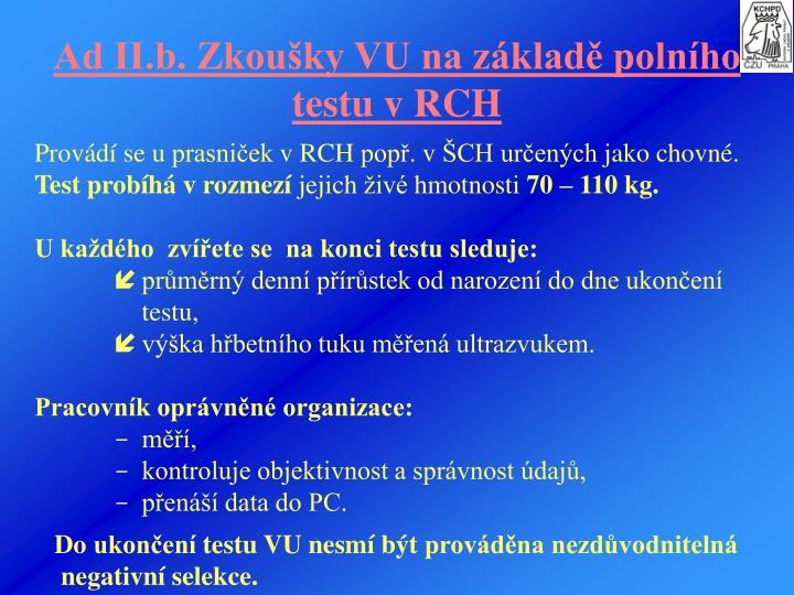 Ad II.b. Zkoušky VU na základě polního testu vRCH