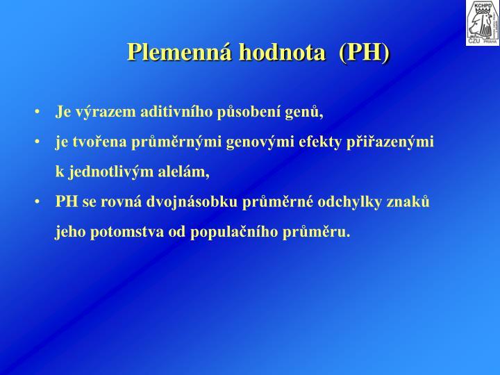 Plemenn hodnota  (PH)