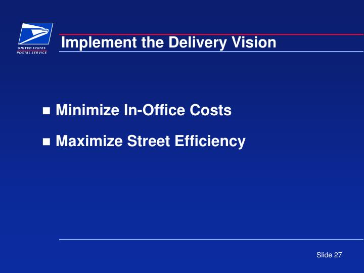 Implement the Delivery Vision