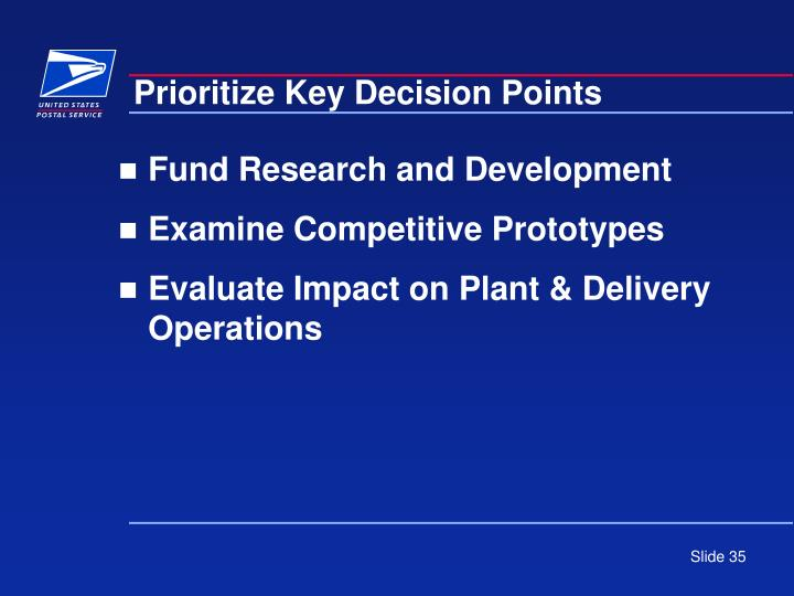 Prioritize Key Decision Points