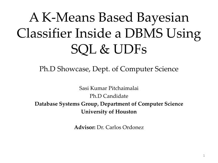 A k means based bayesian classifier inside a dbms using sql udfs