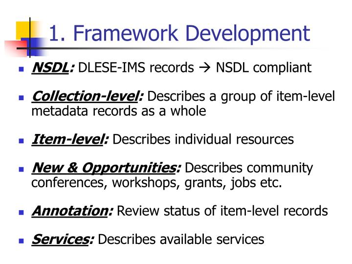 1. Framework Development