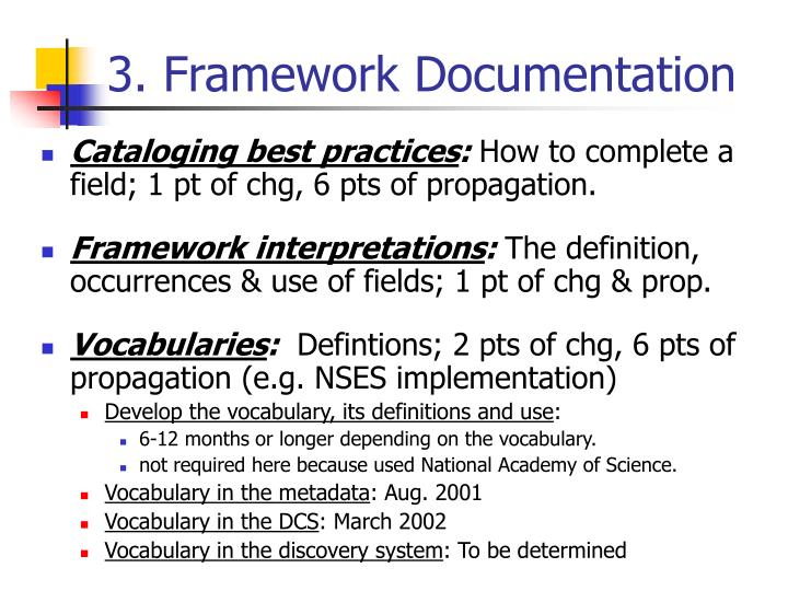 3. Framework Documentation